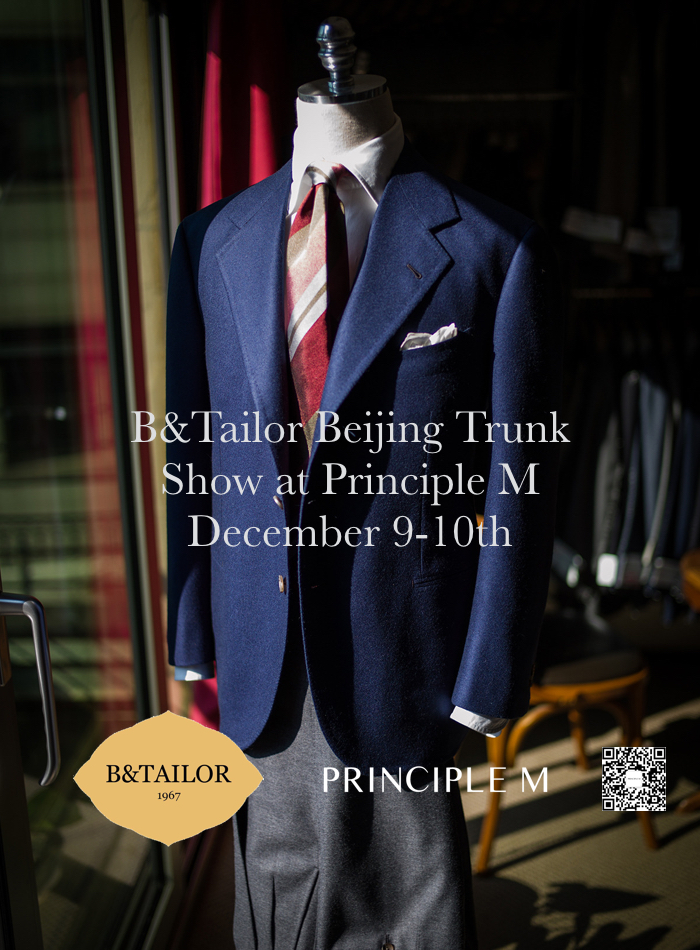 B&Tailor Beijing Trunkshow December 9-10th [Video]